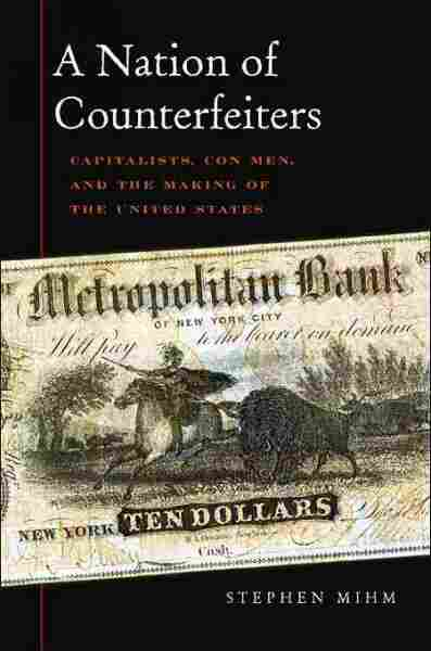 A Nation of Counterfeiters
