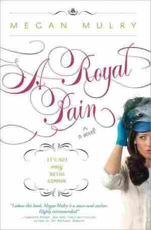 A Royal Pain