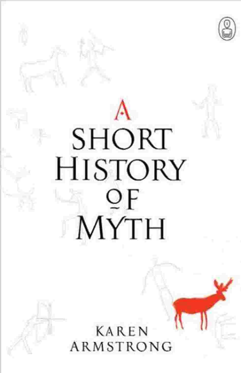A Short History of Myth