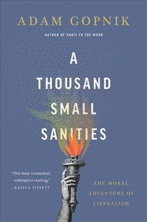 'A Thousand Small Sanities' Is A Lesson In Understanding Liberalism