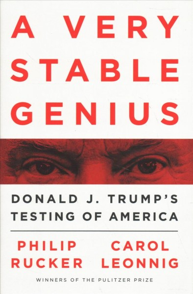 3 Years In, 'A Very Stable Genius' Authors Say Trump Decisions Are 'More Chaotic'
