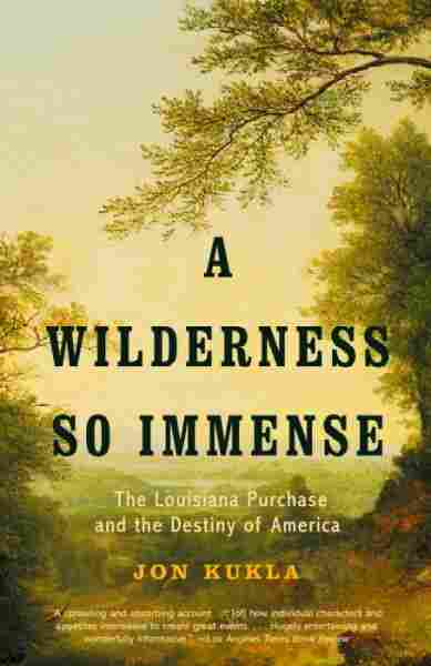 A Wilderness So Immense