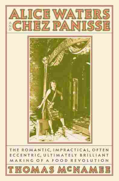 Alice Waters & Chez Panisse