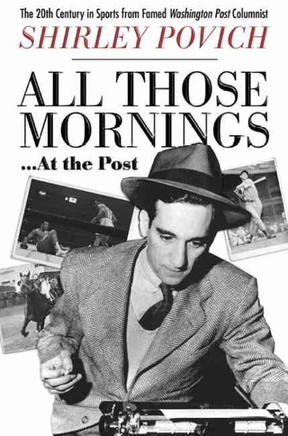 All Those Mornings...at the Post