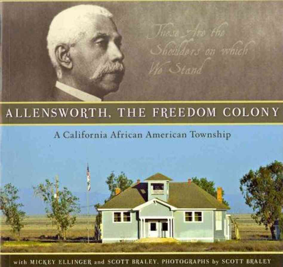 Allensworth, the Freedom Colony
