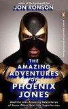 Amazing Adventures of Phoenix Jones