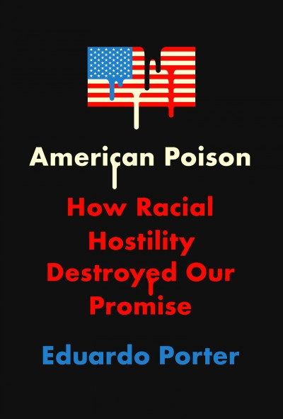 'American Poison' Aims To Show How Race Is At The Root Of U.S. Problems