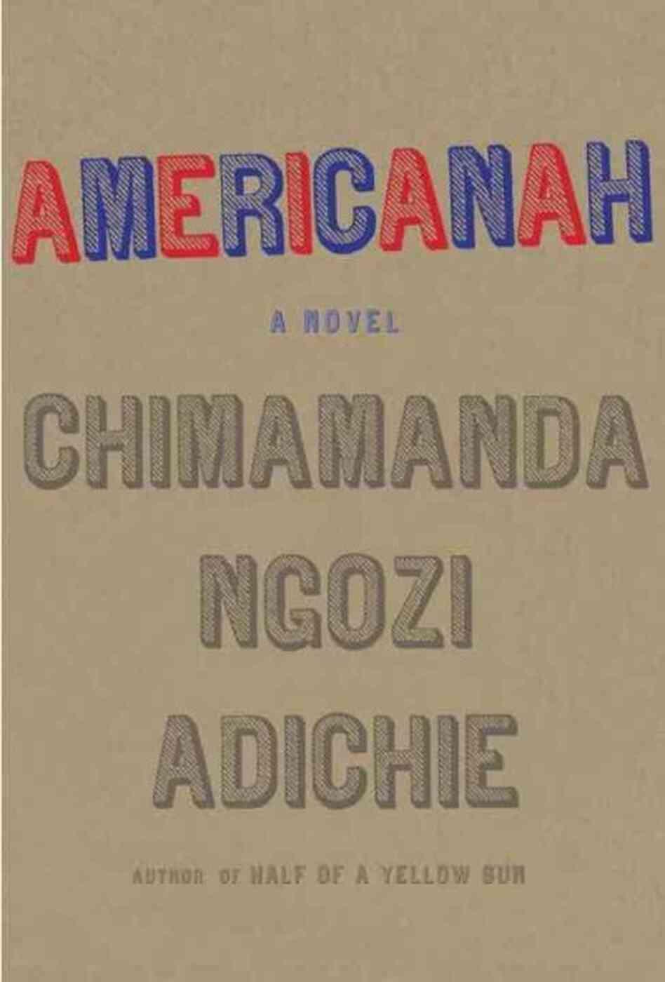 Americanah - Chimamanda Ngozi Adiche