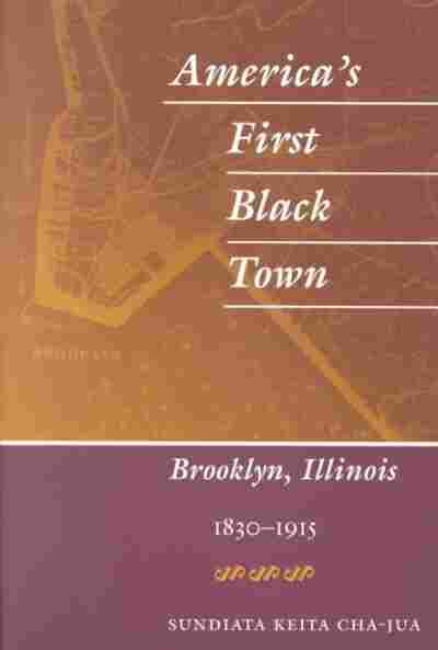 America's First Black Town