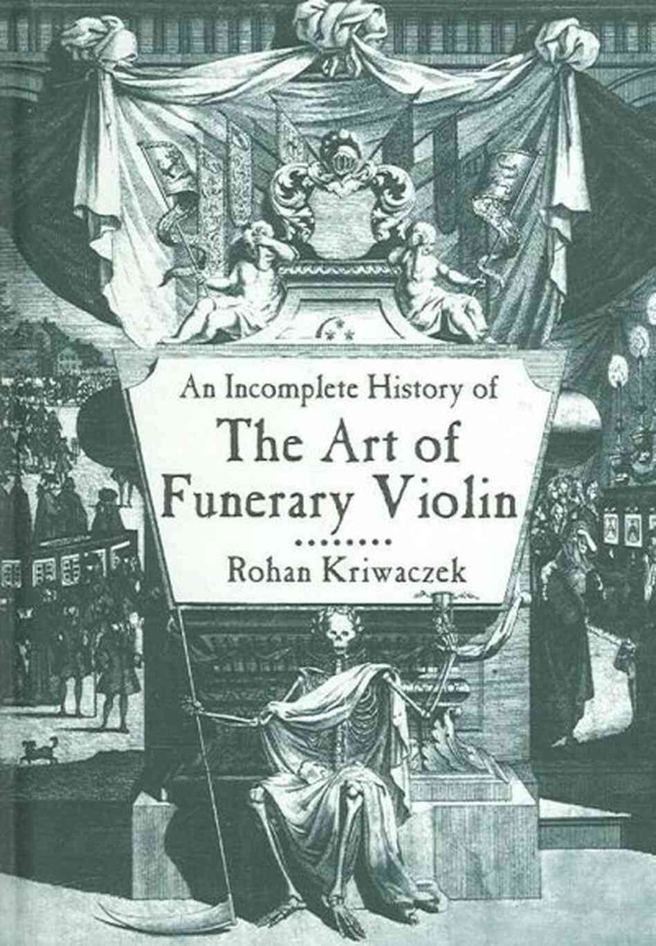 An Incomplete History of the Funerary Violin