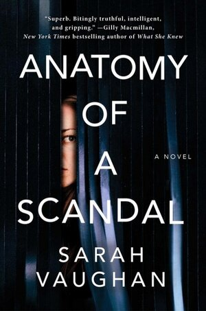 Empathetic \'Anatomy Of A Scandal\' Does Justice To A Dark Subject : NPR