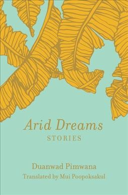Emotionally Complex 'Arid Dreams' Operates On Multiple Levels