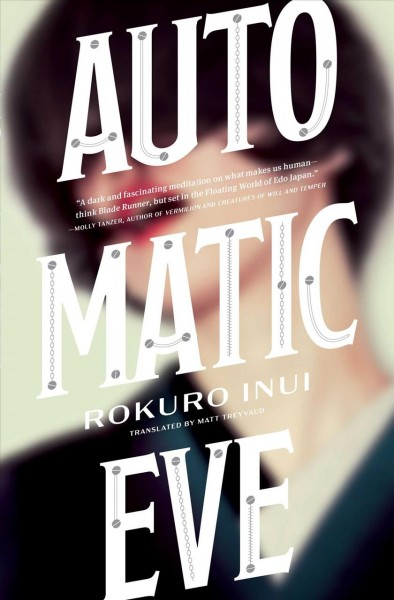 In 'Automatic Eve,' Steampunk Meets 'Blade Runner' — In Japan