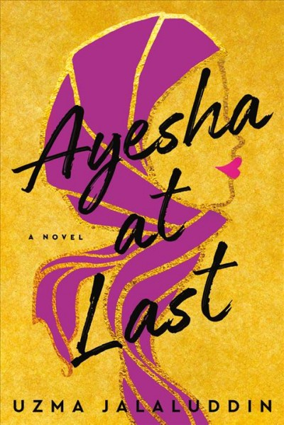 In 'Ayesha At Last,' A Take On Austen That's Sparky And Sensitive