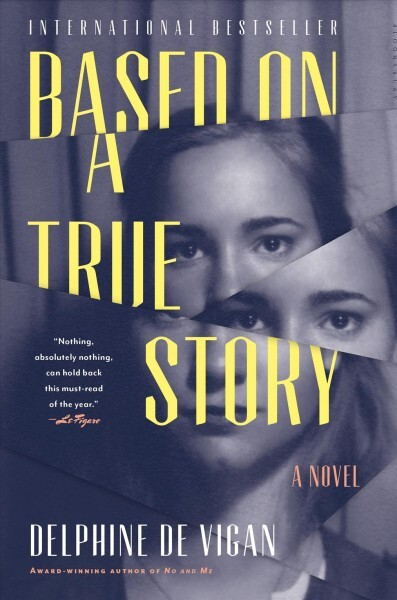 Book Cover Forros Reviews : Book review based on a true story by delphine de vigan