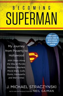 'Becoming Superman' Chronicles The Life And Career Of J. Michael Straczynski