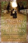 Bending Toward the Sun