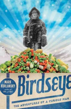 Birdseye The Frozen Food Revolution Npr
