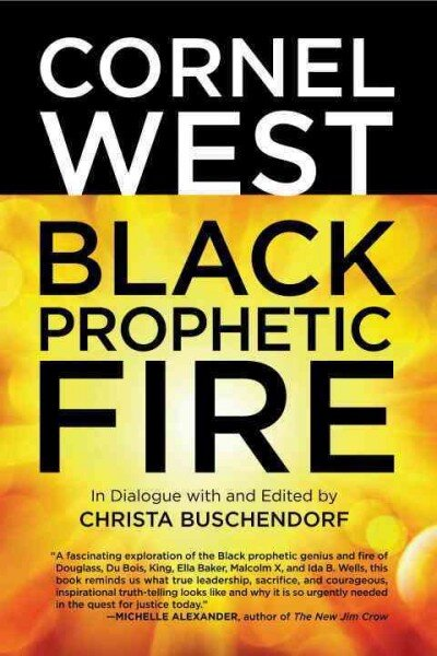 Reviving A Grand Tradition Of 'Black Prophetic Fire'