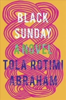Review: 'Black Sunday,' By Tola Rotimi Abraham : NPR