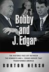 Bobby and J. Edgar