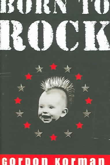 born to rock by gordon korman Born to rock by gordon korman to help put the right book in each reader's hands, consider the following comprehensive text complexity analyses within your instructional plans.
