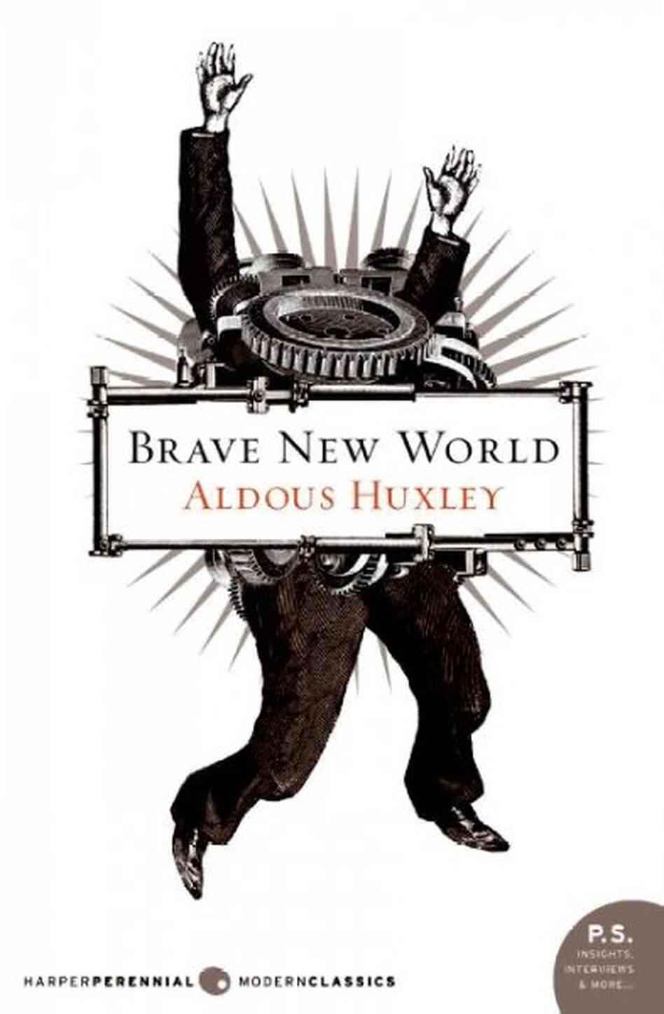 an imperfect world an analysis of brave new world by aldous huxley Ever wondered why brave new world is written like a normal brave new world by aldous huxley home / literature / brave new world / analysis / three act plot.
