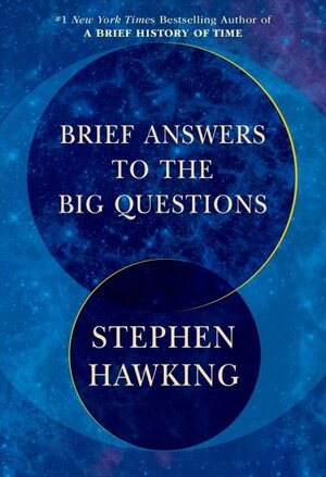 Brief Answers To The Big Questions' Is Stephen Hawking's Parting