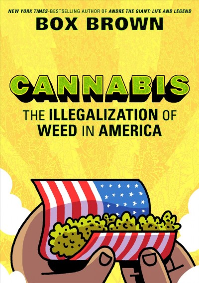 Beyond 'Reefer Madness': Box Brown's Graphic History Tells Story Of A Maligned Plant