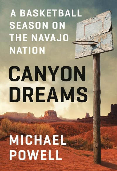 In 'Canyon Dreams,' A Navajo Town Struggles To Survive In An Often Hostile World