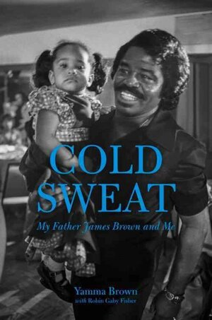 James Brown's Daughter Recalls A Painful Childhood in 'Cold