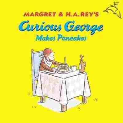 Curious George Makes Pancakes