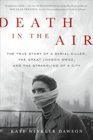 'Death In The Air' Revisits 5 Days When London Was Choked By Poisonous Smog