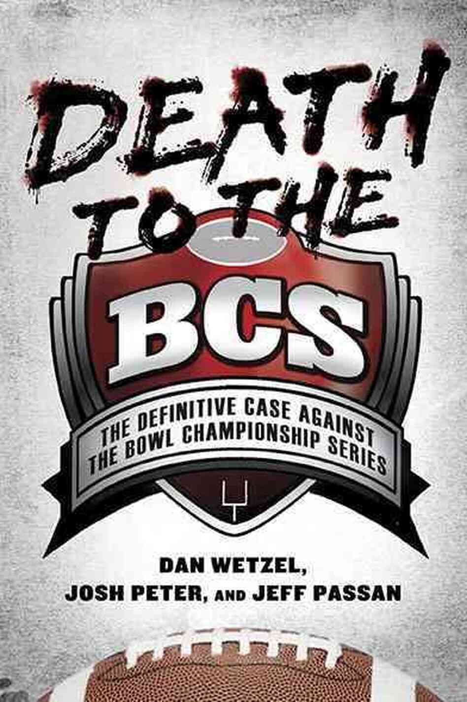 Death to the BCS
