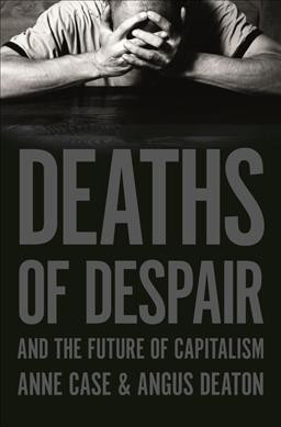 'Deaths Of Despair' Examines The Steady Erosion Of U.S. Working-Class Life