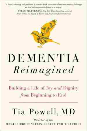 Dementia Reimagined