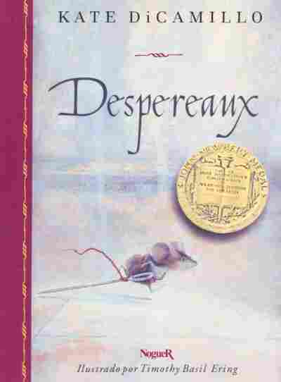 Despereaux / The Tale of Despereaux