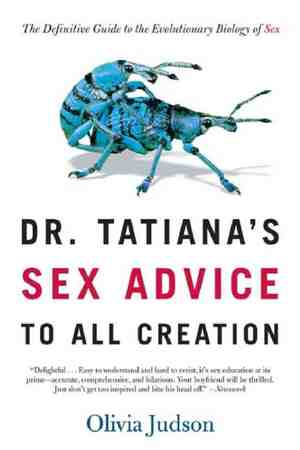 Dr Tatiana's Sex Advice to All Creation