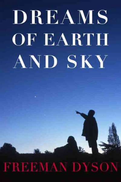 A Veteran Scientist Dreams Boldly Of 'Earth And Sky'