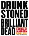 Drunk Stoned Brilliant Dead