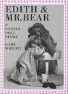 Edith & Mr. Bear
