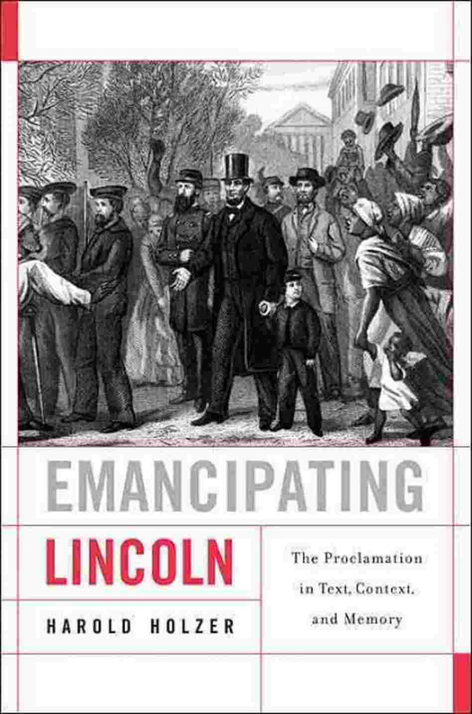 Emancipating Lincoln