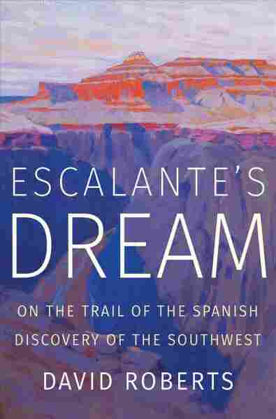Escalante's Dream