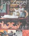 Eva Zeisel on Design