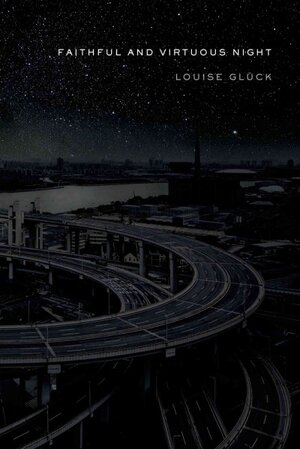 Book Review Faithful And Virtuous Night By Louise Gluck Npr