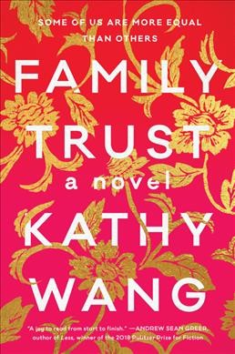 In 'Trust,' A Selfish, Unlikeable Family Makes For A Compelling Read