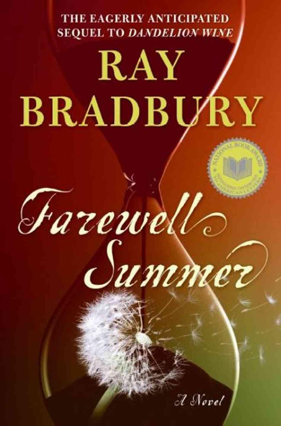 Literary analysis of the book dandelion wine by ray bradbury
