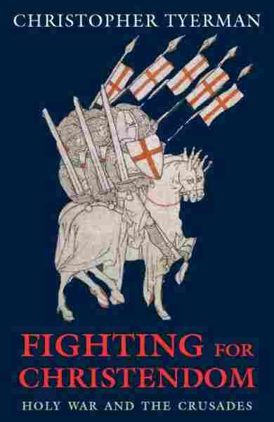 Fighting For Christendom