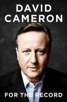 Westlake Legal Group 9780062687845_custom-b2ea0c5f704ef4731492f3dd5e038da16a091ee5-s1200-c15 David Cameron Calls The Brexit Referendum His 'Greatest Regret'