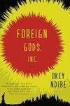 Foreign Gods, Inc.